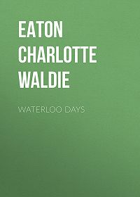 Charlotte Eaton -Waterloo Days