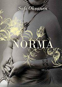 Sofi Oksanen -Norma