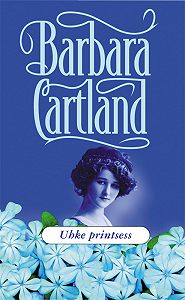Barbara Cartland -Uhke printsess