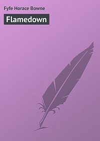 Horace Fyfe -Flamedown
