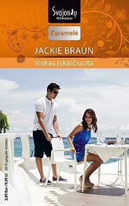 Jackie Braun -Viskas įskaičiuota