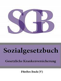 Deutschland -Sozialgesetzbuch (SGB) Fünftes Buch (V) – Gesetzliche Krankenversicherung