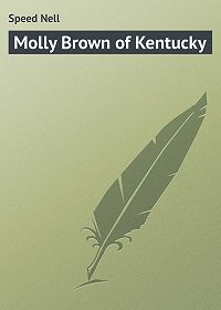 Nell Speed -Molly Brown of Kentucky