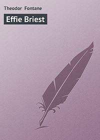 Theodor Fontane - Effie Briest
