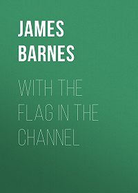 James Barnes -With The Flag In The Channel
