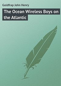 John Goldfrap -The Ocean Wireless Boys on the Atlantic