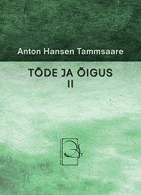 Anton Tammsaare -Tõde ja õigus II
