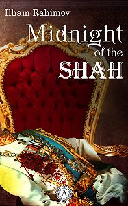 Ilham Rahimov -Midnight of the Shah