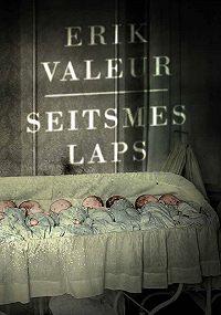 Erik Valeur -Seitsmes laps