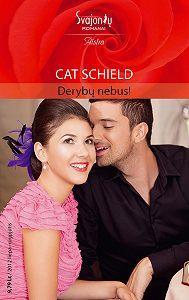 Cat Schield -Derybų nebus!