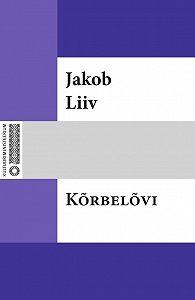 Jakob Liiv -Kõrbelõvi