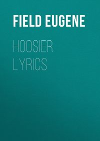 Eugene Field -Hoosier Lyrics
