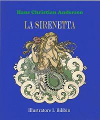 Andersen Hans Christian -La Sirenetta
