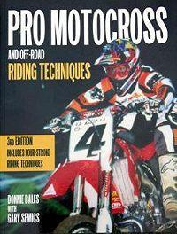 Донни Бэйлз -Профессиональные приемы вождения кроссового мотоцикла и эндуро