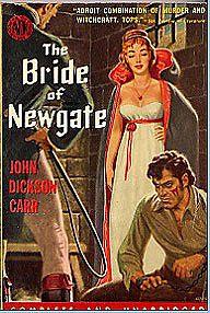 Джон Карр -Ньюгейтская невеста