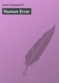 Raymond Jones -Human Error