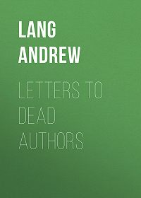 Andrew Lang -Letters to Dead Authors