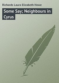 Laura Richards -Some Say; Neighbours in Cyrus