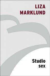 Liza Marklund -Studio Sex