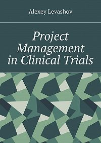 Alexey Levashov -Project Management in Clinical Trials