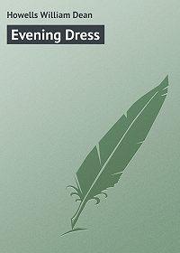William Howells -Evening Dress