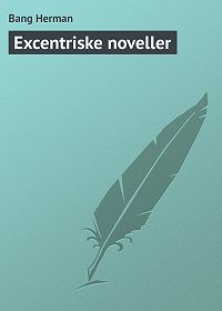 Bang Herman -Excentriske noveller