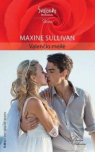 Maxine Sullivan -Valenčio meilė