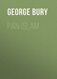 George Bury -Pan-Islam
