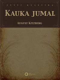 August Kitzberg -Kauka jumal