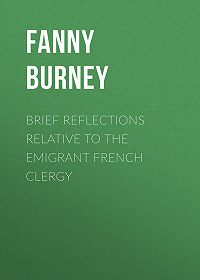 Fanny Burney -Brief Reflections relative to the Emigrant French Clergy