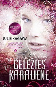 Julie Kagawa -Geležies karalienė