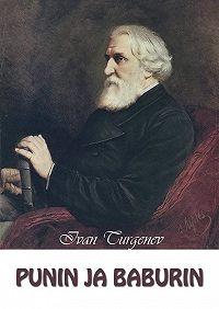 Ivan Turgenev -Punin ja Baburin