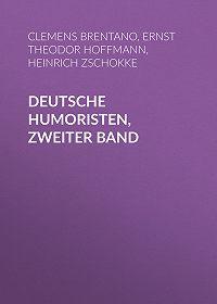 Heinrich Zschokke -Deutsche Humoristen, Zweiter Band