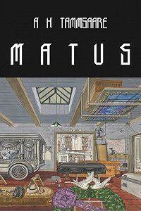 Anton Tammsaare -Matus