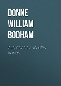 William Donne -Old Roads and New Roads