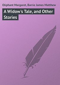 Margaret Oliphant -A Widow's Tale, and Other Stories