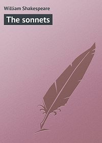 William Shakespeare - The sonnets