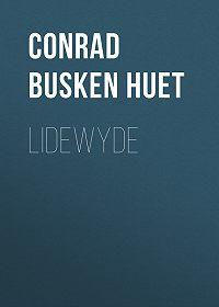 Conrad Busken Huet -Lidewyde