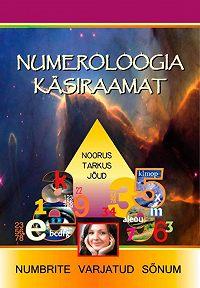 Numeroloogia Käsiraamat -Numeroloogia käsiraamat