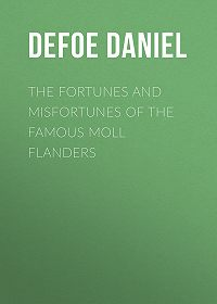 Daniel Defoe -The Fortunes and Misfortunes of the Famous Moll Flanders