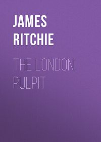 James Ritchie -The London Pulpit