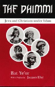 Бат Йеор -«Зимми»: христиане и евреи под властью ислама