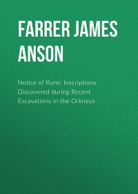 James Farrer -Notice of Runic Inscriptions Discovered during Recent Excavations in the Orkneys
