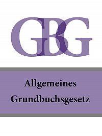 Österreich - Allgemeines Grundbuchsgesetz – GBG