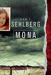 Dan Sehlberg -Mona
