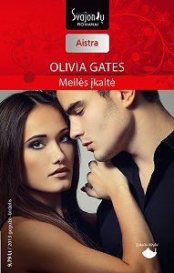 Olivia Gates -Meilės įkaitė