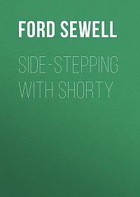 Sewell Ford -Side-stepping with Shorty