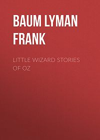 Lyman Baum -Little Wizard Stories of Oz