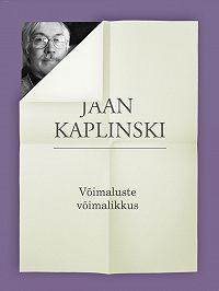 Jaan Kaplinski -Võimaluste võimalikkus
