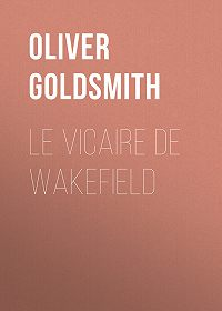 Oliver Goldsmith -Le Vicaire de Wakefield